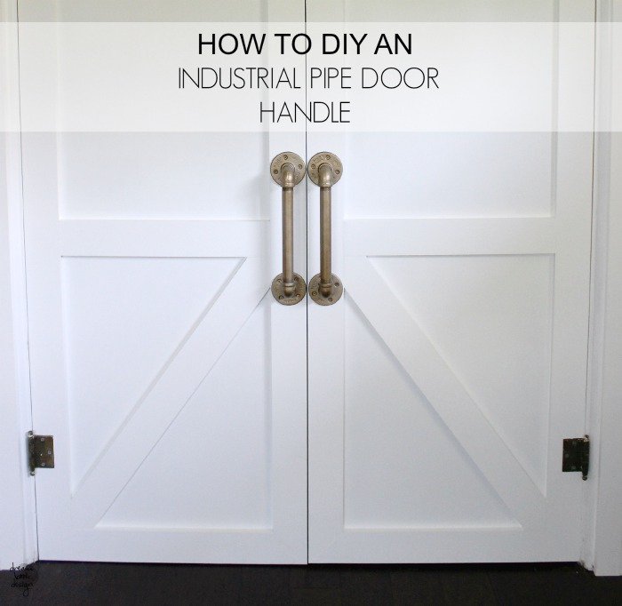 How To Diy An Industrial Pipe Door Handle Dream Book Design