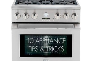 10 Appliance Tips and Tricks